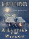 A Lantern In the Window (Western Prairie Brides, #1)