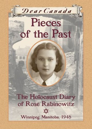 Pieces of the Past: The Holocaust Diary of Rose Rabinowitz