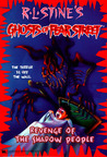 Revenge of the Shadow People (Ghosts of Fear Street, #9)