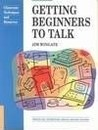 Getting Beginners to Talk