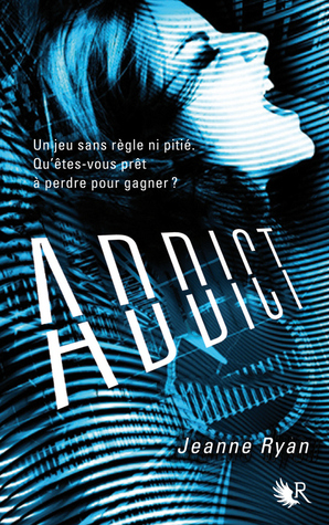 Addict by Jeanne Ryan
