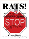 Rats! Your guide to protecting yourself against snitches, informers, informants, agents provocateurs, narcs, finks, and similar vermin