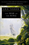 The War of the Ring: The History of The Lord of the Rings, Part Three (The History of Middle-earth, #8)
