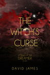 The Witch's Curse (Legend of the Dreamer, #1.1)