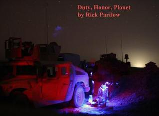 Duty, Honor, Planet by Rick Partlow