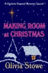 Making Room at Christmas: A Charlotte Diamond Mysteries Special