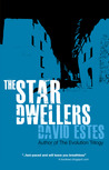 The Star Dwellers by David Estes