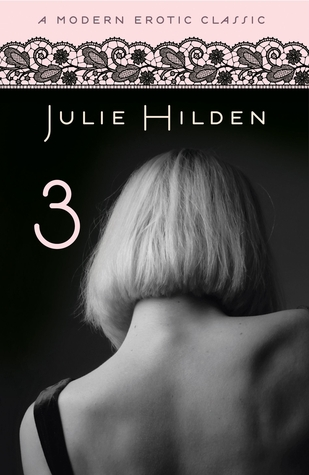Three by Julie Hilden
