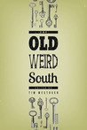 The Old Weird South