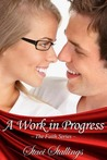 A Work in Progress (The Faith Series, #1)