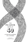 The Picador Book of 40: 40 Writers Inspired by a Number