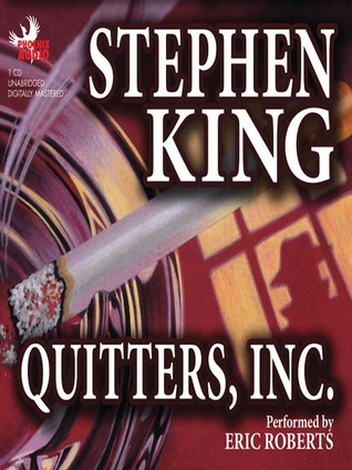 Quitters, Inc by Stephen King