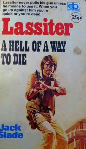 A Hell of a Way to Die (Lassiter, #5)
