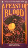 A Feast Of Blood