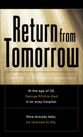 Return from Tomorrow by George G. Ritchie
