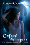Oxford Whispers (The Oxford Saga, # 1)
