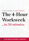 Summary: The 4 Hour Work Week: Escape 9-5, Live Anywhere, and Join the New Rich
