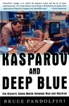 Kasparov and Deep Blue: The Historic Chess Match Between Man and Machine