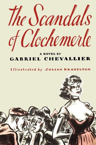 The Scandals of Clochemerle by Gabriel Chevallier
