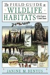 The Field Guide to Wildlife Habitats of the Eastern United States