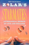 Zolar's Starmates: Astrological Secrets of Love and Romance