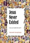 Jesus Never Existed