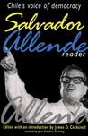 Salvador Allende Reader by Salvador Allende