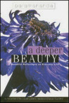 A Deeper Beauty: Buddhist Reflections on Everyday Life