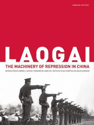 Laogai: The Machinery of Repression in China