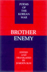 Brother Enemy: Poems of the Korean War