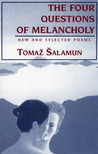 Four Questions of Melancholy: New and Selected Poems