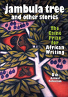 Jambula Tree and other stories by The Caine Prize for African...