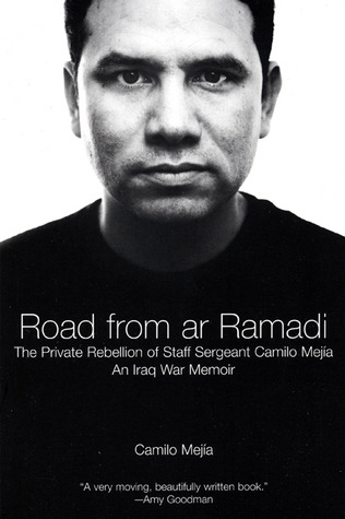 The Road from Ar Ramadi by Camilo Mejia