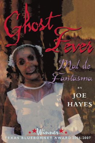 Ghost Fever/Mal de Fantasma by Joe Hayes — Reviews, Discussion ...