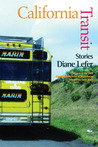 California Transit: Stories and a Novella (Mary Mccarthy Prize in Short Fiction)