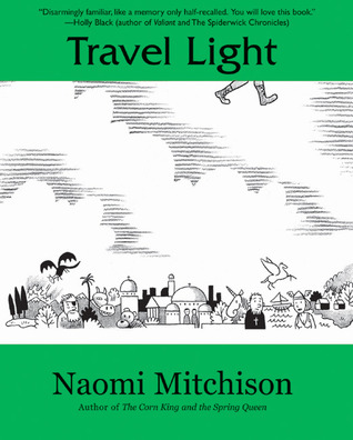 Travel Light by Naomi Mitchison