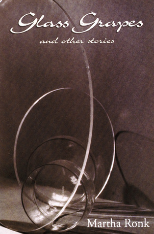 Glass Grapes: and Other Stories