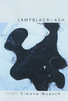 Lampblack & Ash: Poems
