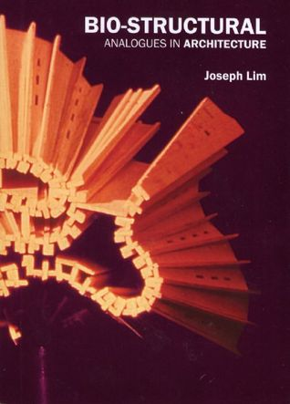 Bio-structural Analogues in Architecture: Joseph Lim Ee Man