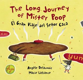 The Long Journey of Mister Poop by Angèle Delaunois