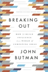 Breaking Out: How...