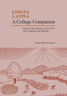 A College Companion: Based on Hans Oerberg's Latine Disco, with Vocabulary and Grammar