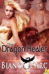 The Dragon Healer (Dragon Knights, #1.5)