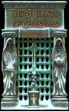 The 13 Ghosts of Christmas