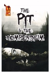 The Pit and the Compendium