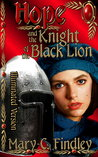 Illuminated Hope and the Knight of the Black Lion