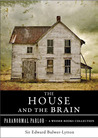 The House and the Brain: A Truly Terrifying Tale