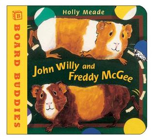 John Willy and Freddy McGee by Holly Meade