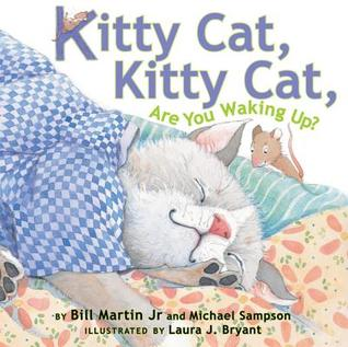 Kitty Cat, Kitty Cat, Are You Waking Up? by Bill Martin Jr.