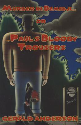 Paul's Bloody Trousers